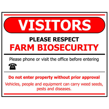VISITORS PLEASE RESPECT FARM BIOSECURITY