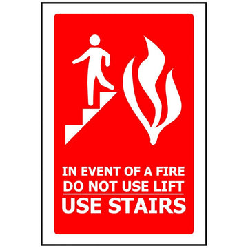 IN THE EVENT OF FIRE DO NOT USE LIFT USE STAIRS
