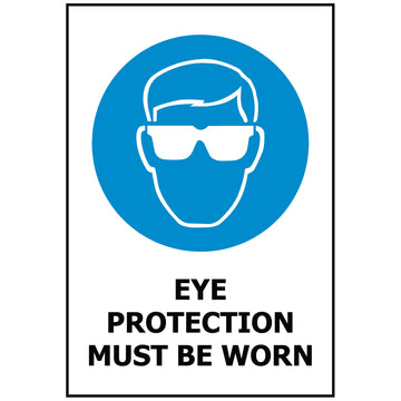 Eye Protection Must Be Worn MS603