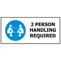 2 Person Handling Required