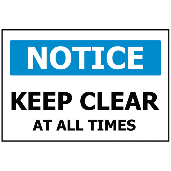 NOTICE Keep Clear At All Times