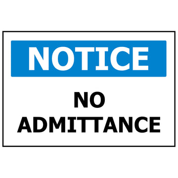 340x240 NOTICE No Admittance
