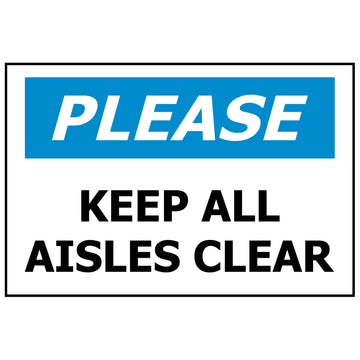 340x240 PLEASE Keep All Aisles Clear