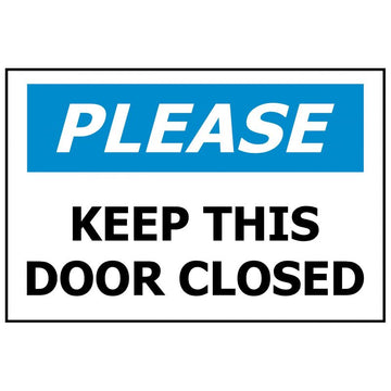 PLEASE Keep This Door Closed