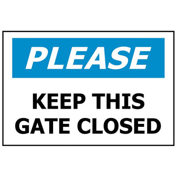 PLEASE Keep This Gate Closed