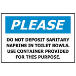 PLEASE Do Not Deposit Sanitary Napkins