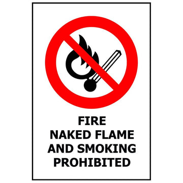 FIRE NAKED FLAME AND SMOKING PROHIBITED