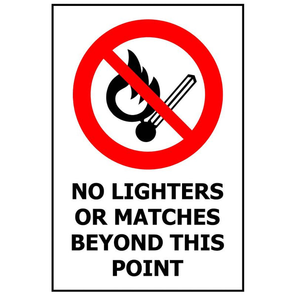 NO LIGHTERS OR MATCHES BEYOND THIS POINT