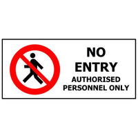 NO ENTRY AUTHORISED PERSONNEL ONLY
