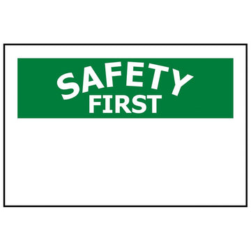 SAFETY FIRST CUSTOM - Printed to your requirements