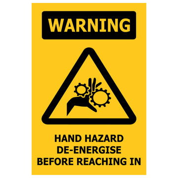 100x150 WARNING Hand Hazard De-Energise Before Reaching In