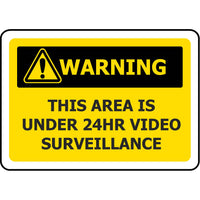 WARNING This Area Is Under 24 Hour Surveillance