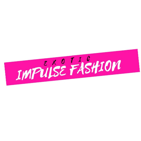 Impulse Exotic Fashions