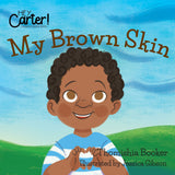 My Brown Skin (Soft Cover).