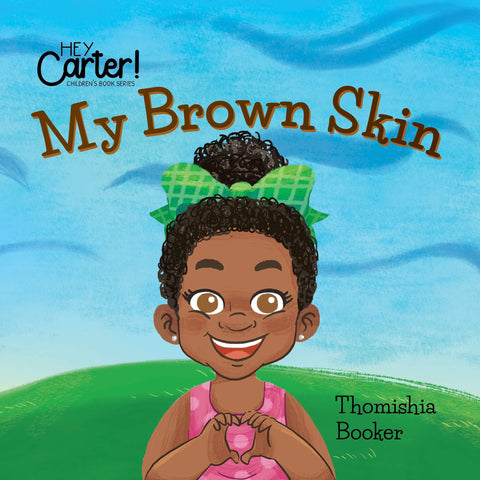My Brown Skin (Girl)