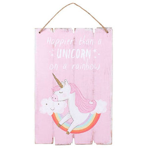 Happier Than a Unicorn Hanging Sign Kids Decor - Its Good To Be Home
