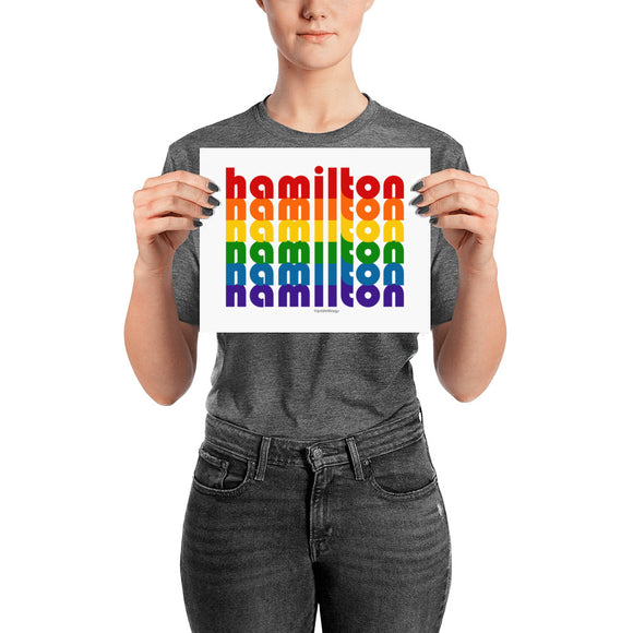 Hamilton Pride Rainbow Posters by Pridethings™ ~ 11 Sizes