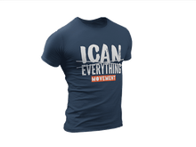 Load image into Gallery viewer, ICAN Everything T-shirt