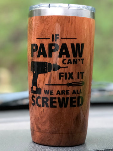 If Papaw Can't Fix It