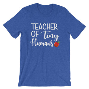 Teacher of Tiny Humans T-Shirt - T-Shirt - The Brown Barrel