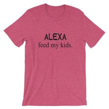 Load image into Gallery viewer, Alexa Feed my Kids T-Shirt - T-Shirt - The Brown Barrel