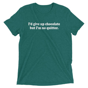 Give Up Chocolate Tri-Blend T-Shirt - T-Shirt - The Brown Barrel