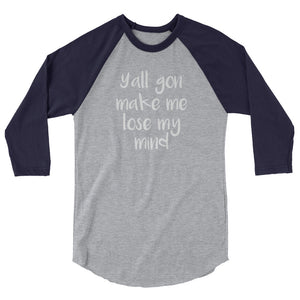 Lose My Mind Raglan Shirt - Raglan Shirt - The Brown Barrel
