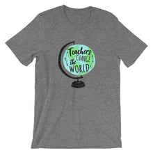 Load image into Gallery viewer, Teachers Change the World T-Shirt -  - The Brown Barrel
