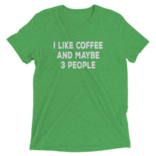 Load image into Gallery viewer, I Like Coffee Tri Blend T-Shirt - T-Shirt - The Brown Barrel