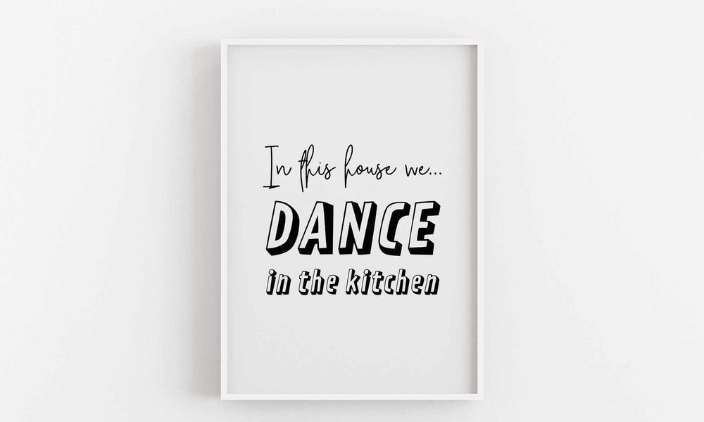 Typographic Wall Art Print 'In This House We Dance'
