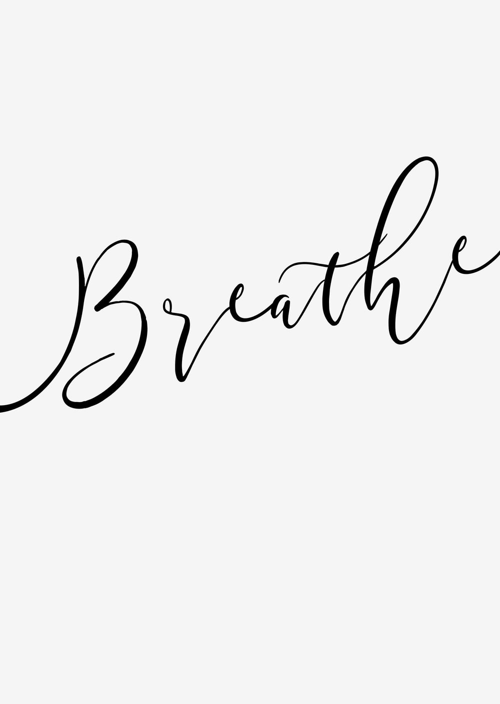Typographic Wall Art Print 'Breathe'