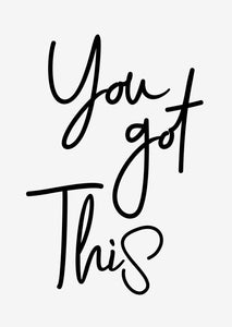 Typographic Wall Art Print 'You Got This'
