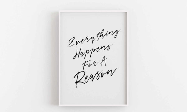 Typographic Wall Art Print 'Everything Happens For A Reason'