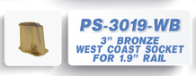PS-3019-WB West Coast Socket 3 in. Bronze for 1.9 in. Rail