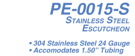 PE-0015-S Stainless Steel Escutcheon
