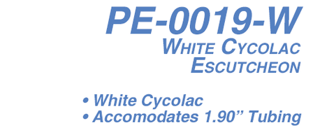 PE-0019-W White Cyolac ABS Escutcheon