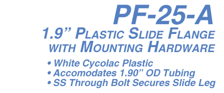 "PF-25-A 1.9"" White Cycolac Plastic Slide Flange With Mounting Hardware"