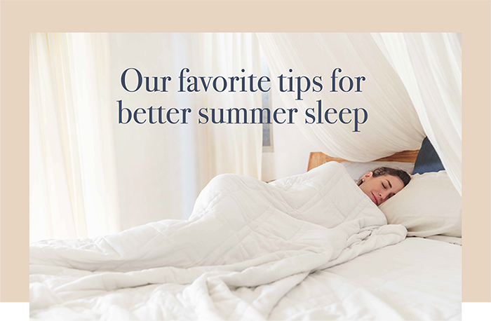 5 Tips to Help You Sleep Soundly in the Summer