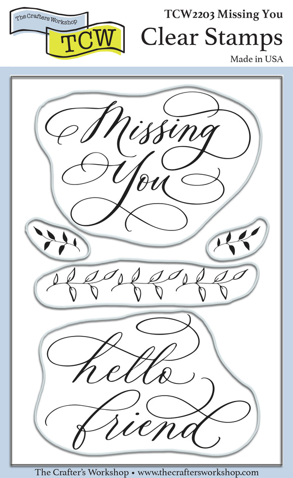 TCW2203 Missing You 4x6 Clear Stamps