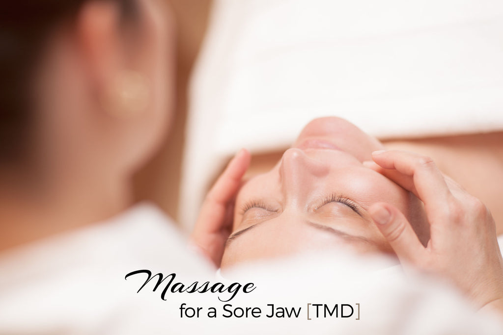 Massage for a Sore Jaw - TMJD