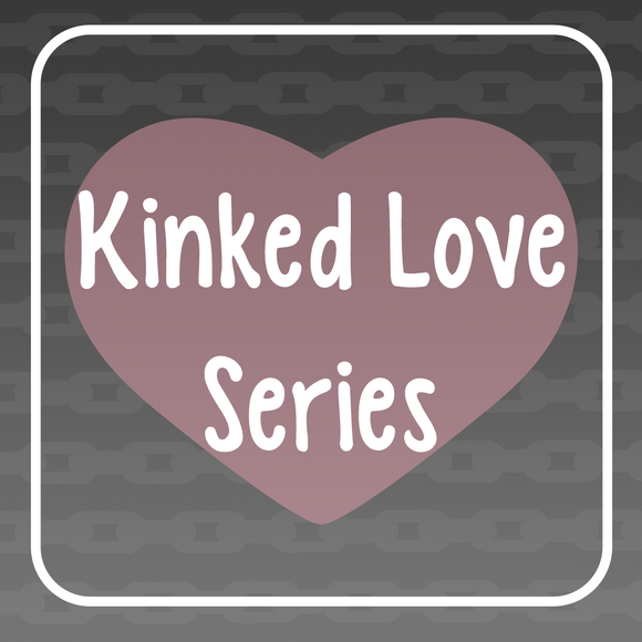 Kinked Love Series