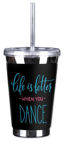 Mugzie 16 Ounce To Go Tumbler with Insulated Wetsuit Cover - Life is better When You Dance