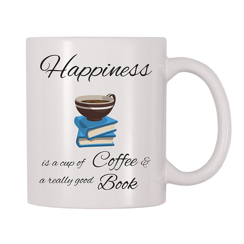 4 All Times Happiness Is A Cup Of Coffee And A Really Good Book Coffee Mug (11 oz)