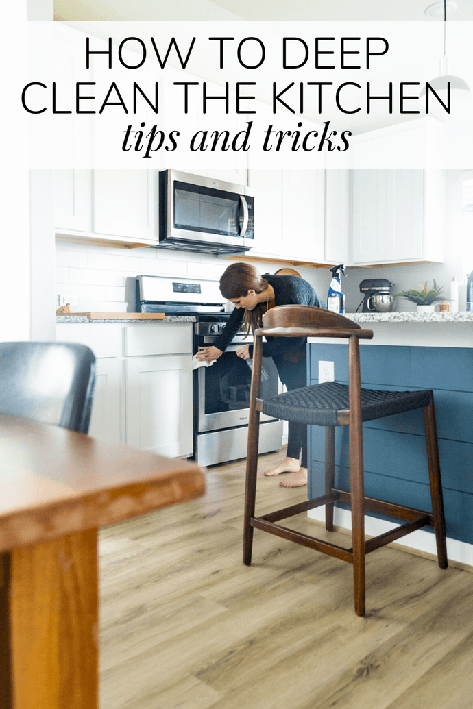 How to Deep Clean Your Kitchen {The BEST Tips!}
