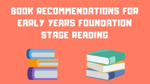 Book Recommendations for Early Years Foundation Stage (EYFS) Reading