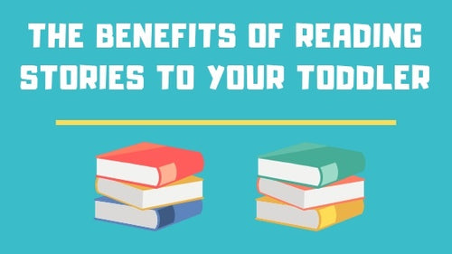The Benefits of Reading Stories to Your Toddler