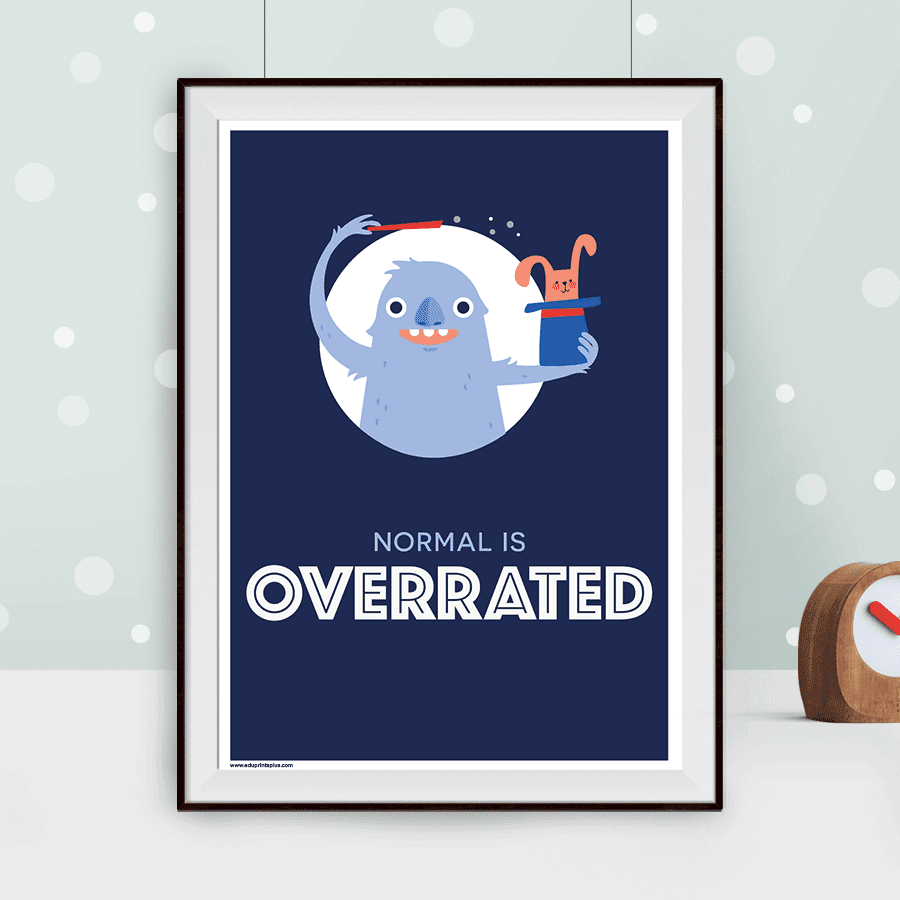normal is overrated poster print for children edu prints plus