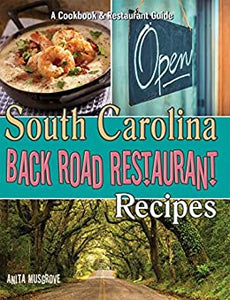 South Carolina Back Road Restaurant Recipes