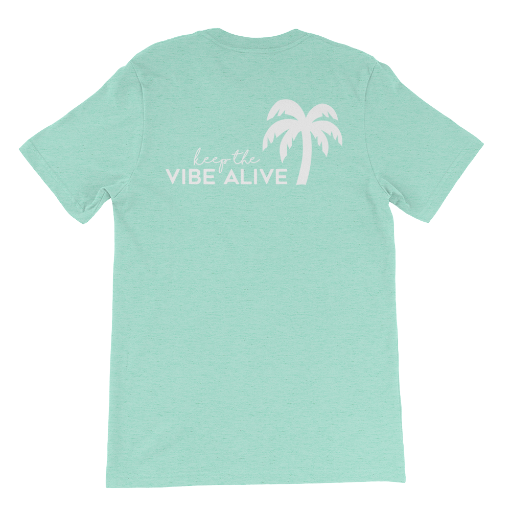 Keep The Vibe Alive - Mint - Darty Co.®