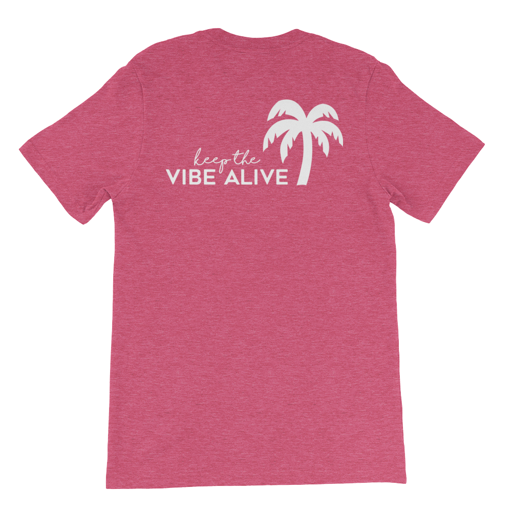 Keep The Vibe Alive - Heather Raspberry - Darty Co.®